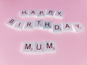 happy_birthday_mum_by_scrabblicious-d3felyp